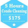5 Hours Condo Apartment Cleaning