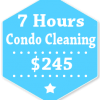 7 Hours Condo Apartment Cleaning